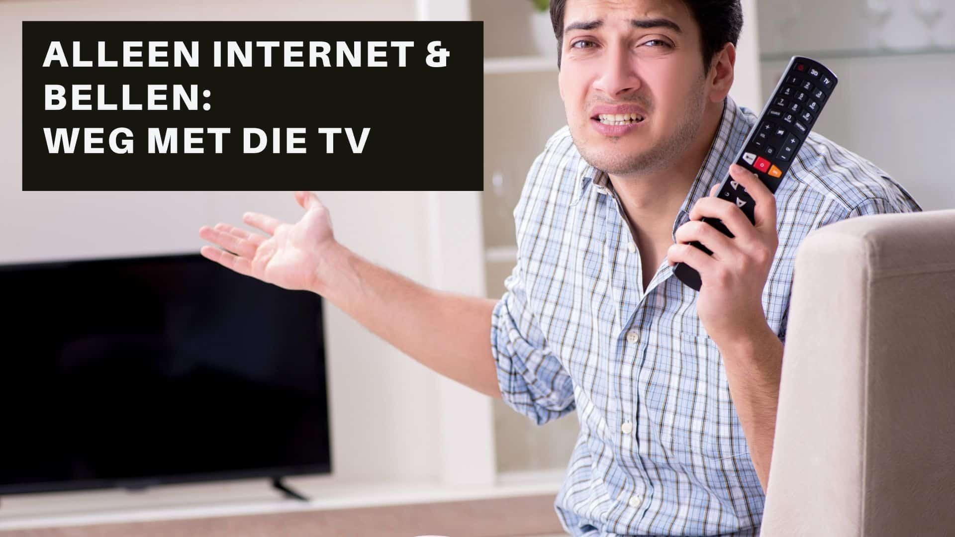 Alleen internet en bellen
