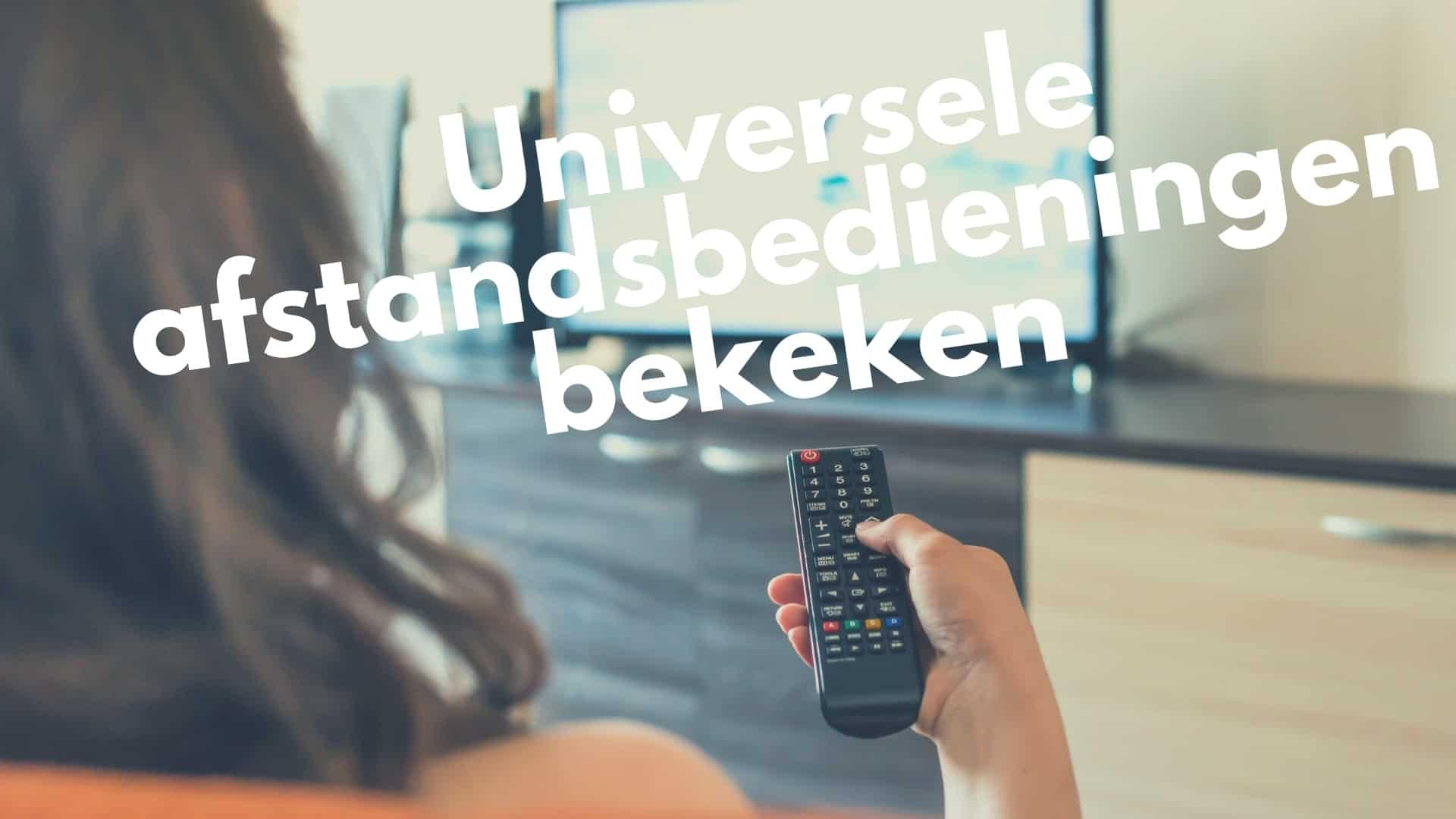 Universele afstandsbedieningen bekeken