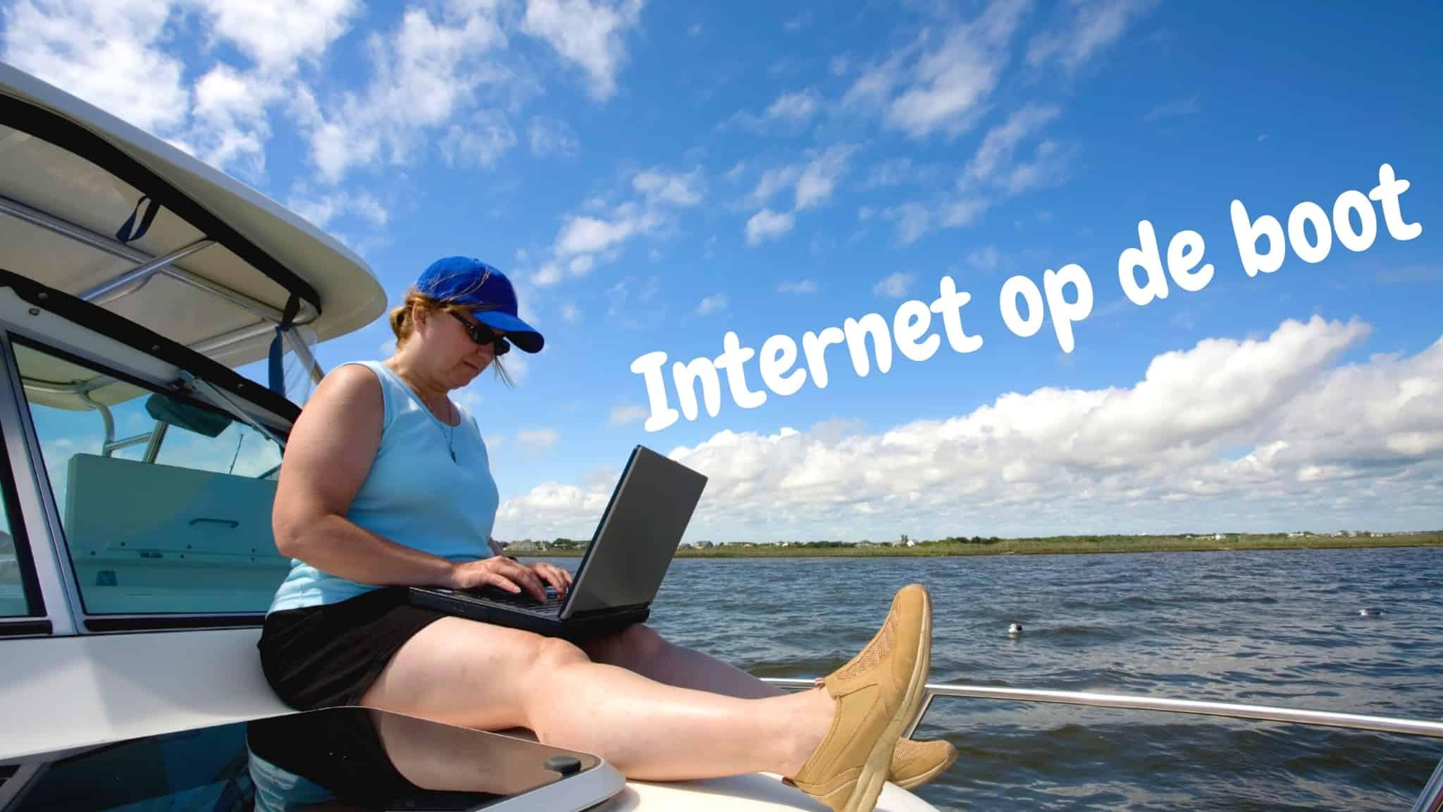 Internet abonnement voor op de boot | Dit zijn de mogelijkheden